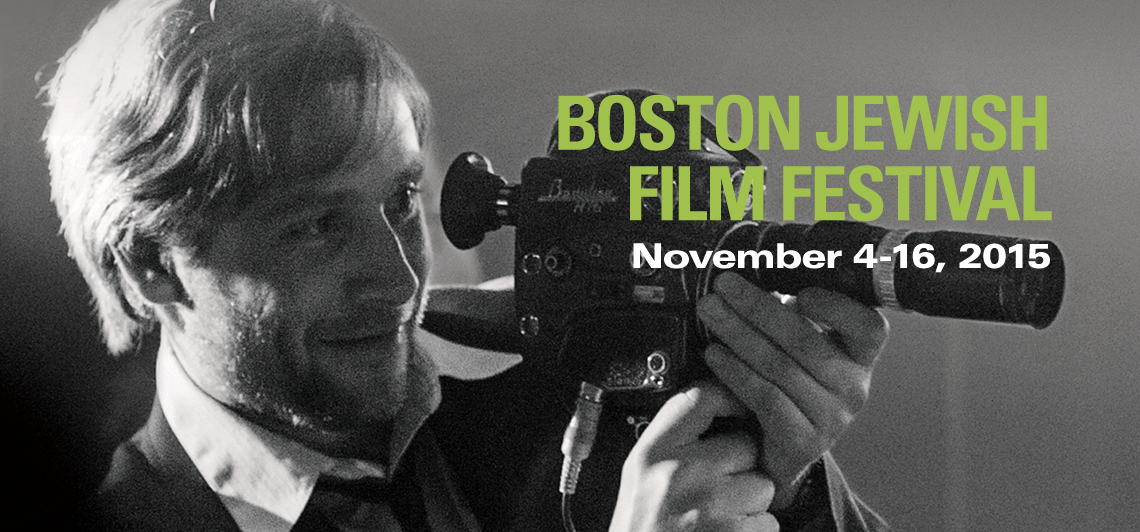 Get your 2015 Boston Jewish Film Festival tickets now!